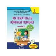 Matematica si explorarea mediului cl. I, maghiara, p. I+p. II - A. Badescu, M. Radu