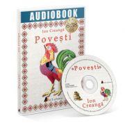 POVESTI; ION CREANGA - Audiobook