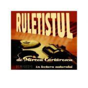 Ruletistul (Audiobook) - Mircea Cartarescu