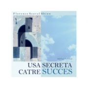 Usa secreta catre succes (Audiobook) - Florence Scovel Shinn