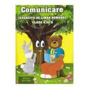 Comunicare. Exercitii de limba romana clasa a III-a - Adina Grigore