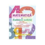 Matematica si explorarea mediului. Culegere de exercitii Clasa a II-a - Alexandra Manea, Mircea Manea