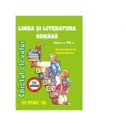 Limba si literatura romana - Caietul elevului cls. a III-a - Mihaela Bucinschi, Gabriela Dumitru