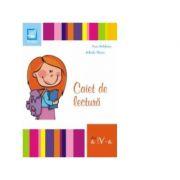 Caiet de lectura pentru clasa a IV-a - Aura Motofeanu, Mihaela Staneci