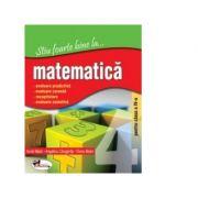 Stiu foarte bine la... matematica, clasa a IV-a - Elena Maior, Aurel Maior