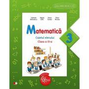 Matematica. Caietul elevului. Clasa a III-a - Gabriela Barbulescu, Elena Niculae, Olguta Calin, Doina Cindea