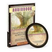 Cele sapte legi spirituale ale succesului (Audiobook) - Deepak Chopra