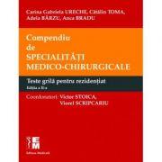 Compendiu de specialitati medico-chirurgicale, Teste Grila pentru admitere concursul de rezidentiat ( Editia a II-a )