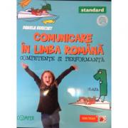 Comunicare in limba romana. Competente si performanta Clasa I - Daniela Berechet