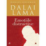 Emotiile distructive. Cum le putem depasi? Dialog stiintific cu Dalai Lama.