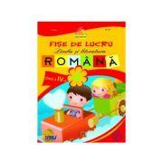 Fise de lucru limba si literatura romana, cls a IV-a - Marinela Chiriac, Dorina Anghel, Stela Apostol, Dorina Cristescu