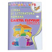 Limba si literatura romana. Caietul elevului clasa a IV-a (semestrul I+II) - Elena Stefanescu, Constanta Stuparu