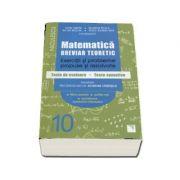 Matematica. Breviar teoretic cu exercitii si probleme propuse si rezolvate clasa a X-a - Petre Simion, Valentin Nicula, Victor Nicolae, Vasile Dilimot-Nita