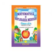 MATEMATICA SI EXPLORAREA MEDIULUI - CLASA A II-A SEMESTRUL II