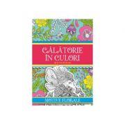 Calatorie in culori. Motive florale