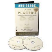 Tu esti placebo (Audiobook) - Joe Dispenza