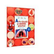 Arte vizuale si abilitati practice. Manual pentru clasa a IV-a. Semestrul II (contine CD)