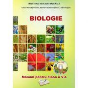 Biologie. Manual pentru clasa a V-a - Adina Grigore, Iuliana-Alina Sprincenea, Florina-Claudia Ghitulescu