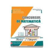 Concursul de matematica Florica T. Campan, pentru clasele V - VIII - Editia a XVII-a (2017)