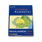 Istoria Romanilor: sinteze si teste, enunturi si rezolvari Bac 2018 - Ed. Gimnasium