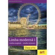 Limba engleza - studiu intensiv. Limba moderna 1, Manual pentru clasa a V-a