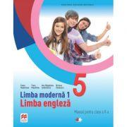 Limba moderna 1. Limba engleza. Manual pentru clasa a V-a