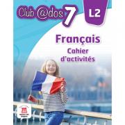 Limba moderna 2. Limba franceza, Auxiliar pentru clasa a-VII-a