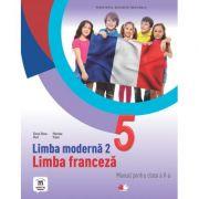 Limba moderna 2. Limba franceza. Manual pentru clasa a V-a