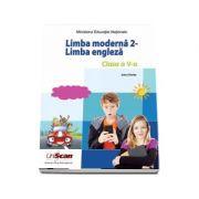 Students Book - Limba moderna 2. Manual pentru limba engleza pentru clasa a V-a (Contine editia digitala)