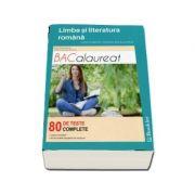 Limba si literatura romana - Ghid complet pentru bacalaureat - 80 de teste complete. Editia a IV-a, revizuita - Ed. Booklet