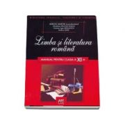 Limba si literatura romana manual pentru clasa a XI-a ( Martin Mircea )