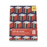 Limba si literatura romana, pentru clasa a VIII-a. 100 de teste pentru evaluarea nationala 2018