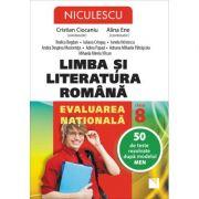 Limba si literatura romana. Evaluarea nationala. 50 de teste rezolvate dupa modelul MEN