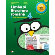 Limba si literatura romana. Teste pentru clasa a IV-a