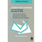 Literatura romana. Analiza textelor din manualele alternative. Clasele V-VIII - Raluca Scarlat Iancau