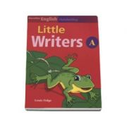 Little Writers level A ( Louis Fidge )