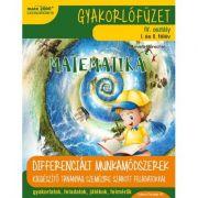 Matematica si explorarea mediului (in limba maghiara). Caiet de lucru. Clasa a IV-a