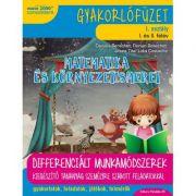 Matematica si explorarea mediului (in limba maghiara). Caiet de lucru. Clasa I