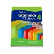 Oxford Grammar for Schools: 4 - Students - Book and DVD-ROM - Martin Moore