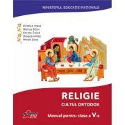 Religie. Cultul ortodox. Manual pentru clasa a V-a