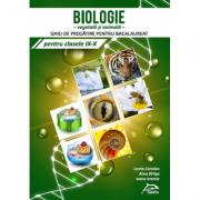 Biologie - Ghid de pregatire pentru bacalaureat - Clasele IX-X