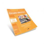 Circuite electrice. Manual pentru clasa a IX-a