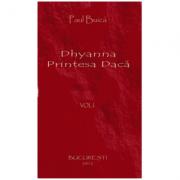 Dhyanna Printesa Daca (Vol. 1)