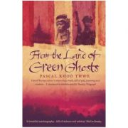 From the Land of Green Ghosts - Pascal Khoo Thwe