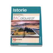Istorie Bacalaureat - 70 de teste. Modele complete de rezolvare, 15 teste noi - Ed. Booklet
