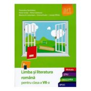 Limba si literatura romana. Clasa a VII-a. Semestrul I+II. Metoda STIU-DESCOPAR-APLIC
