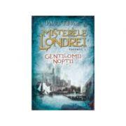 Misterele Londrei. Gentilomii noptii (vol. 1) - Paul Feval