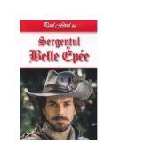 Sergentul Belle Epee - Paul Feval - Fiul
