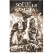 Solul lui Zamolxe (roman istoric)