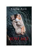 Sunt aici - Clelie Avit
